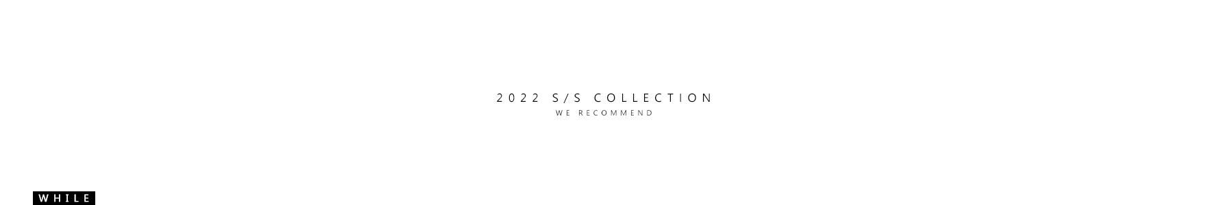 2016 S/S Collection